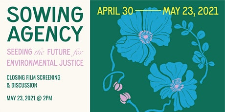 Sowing Agency Closing: Film Screening & Discussion tickets