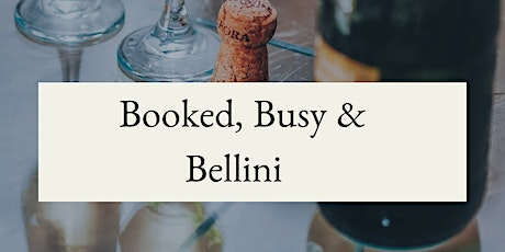 Booked, Busy& Bellini Book Club tickets
