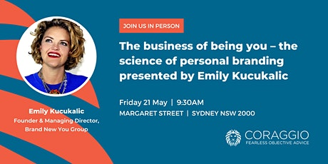 The science of personal branding presented by Emily Kucukalic tickets