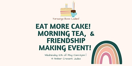 TBL Cupcake Decorating, & Morning Tea Friend Making Event! tickets