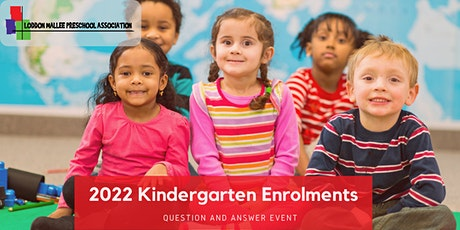 Kindergarten 2022 Q&A Session tickets