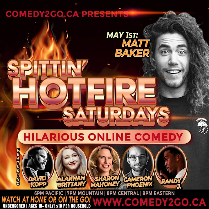 Comedy2Go presents: SPITTIN' HOTFIRE SATURDAYS - Live Online Comedy Show image