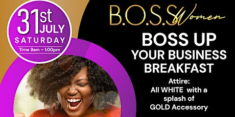BOSS UP YOUR BUSINESS BREAKFAST tickets