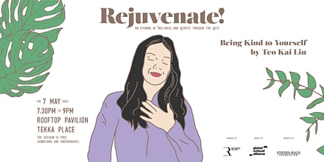 Rejuvenate!   Being Kind to Yourself tickets