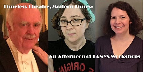 Timeless Theatre, Modern Times: An Afternoon of TANYS Workshops tickets