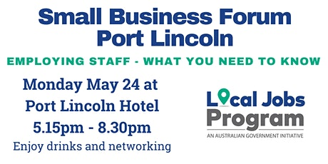Small Business Forum - Port Lincoln tickets