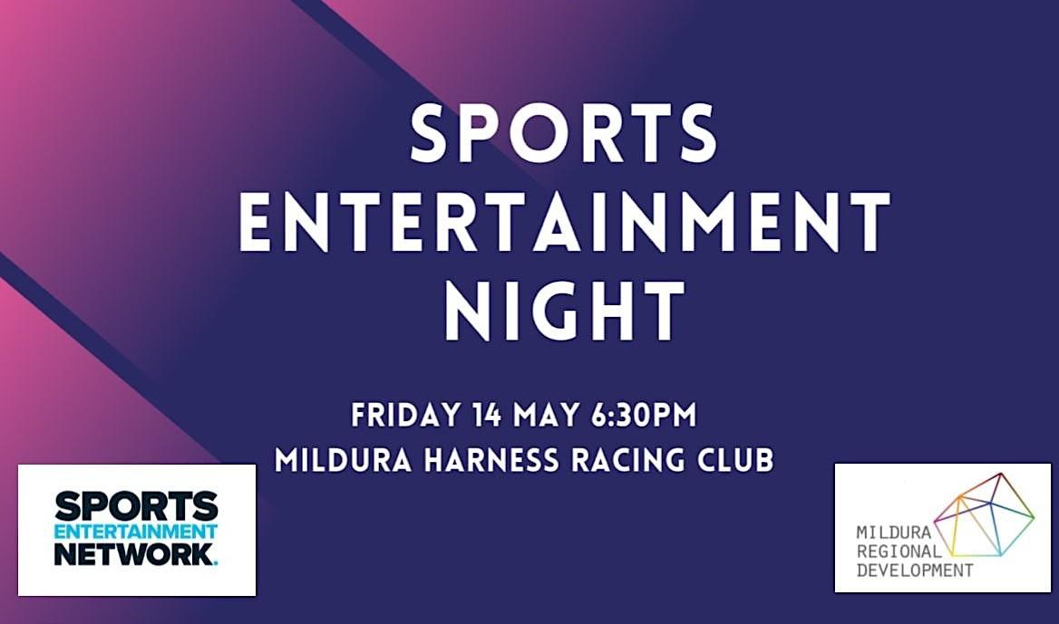 Sports Entertainment Night