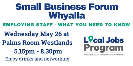 Small Business Forum - Whyalla tickets