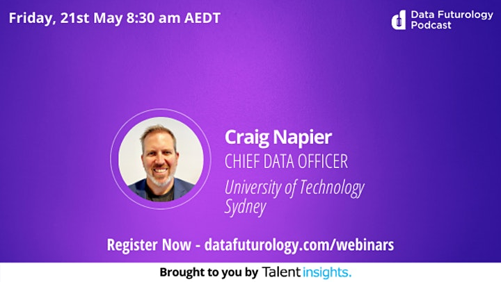 Data Futurology Webinar with Craig Napier, Chief Data Officer at UTS image