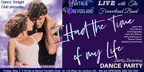Dirty Dancing Dance Party; Natalie Foreverland & The Foreverland Band Live tickets
