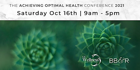 Achieving Optimal Health Conference 2021 tickets