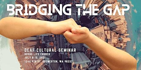 Deaf Seminar - Bridging the Gap tickets