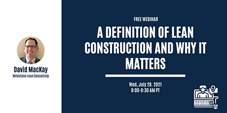 A Definition Of Lean Construction And Why It Matters tickets