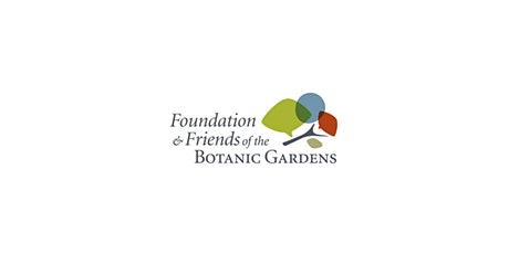 Foundation and Friends of the Botanic Gardens -  Nursery Plant Sale tickets