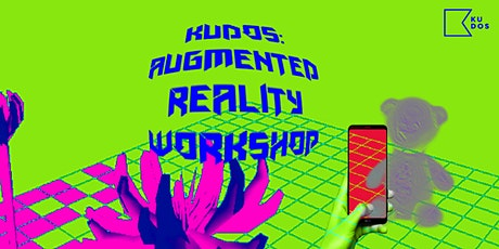 Kudos: Augmented Reality Workshop tickets