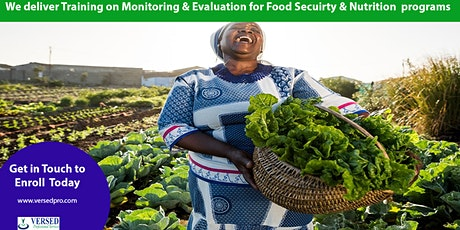 Training on Monitoring and Evaluation for Food Security and Nutrition Progr tickets