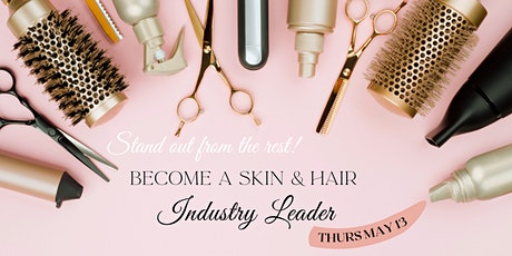 Become a Skin and Hair Industry Leader tickets