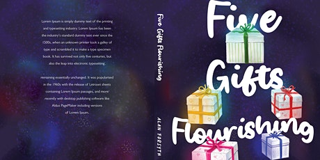 World Wide Launch of Five Gifts Flourishing by Alan Forsyth tickets