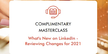 Complimentary  LinkedIn Masterclass tickets