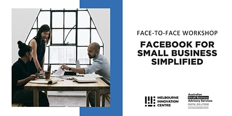 [F2F] Facebook for Small Business Simplified - Hepburn tickets