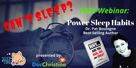 Can't Sleep? Learn Your Power Habits for Better Sleep! - FREE tickets