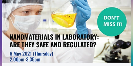 Nanomaterials in Laboratory: Are They Safe and Regulated? tickets