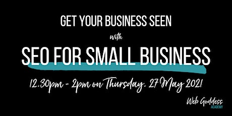 SEO for Small Business - Lunch & Learn Online Training tickets