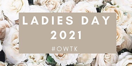LADIES DAY 2021 tickets
