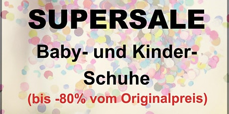 Kinderschuhe Outlet Supersale Frühling/Sommer Tickets
