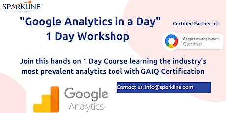 Google Analytics in a Day - 1 Day Workshop tickets