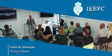 Culto Presencial IEBVC | 09/05/2021 - 09h30 bilhetes