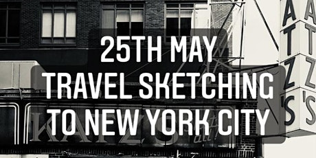 25 May Travel Sketching to NYC tickets