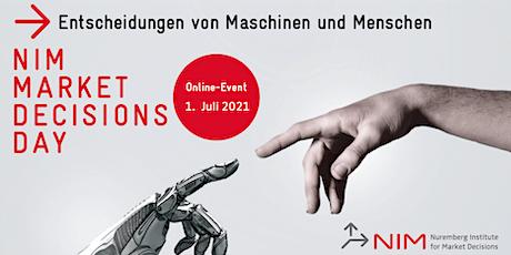 NIM Market Decisions Day 2021- Entscheidungen von Maschinen und Menschen Tickets