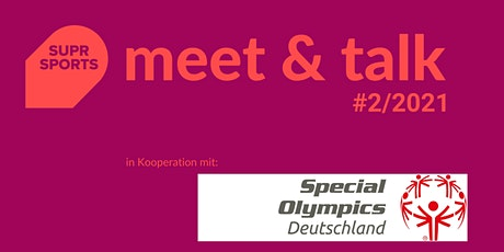 SUPR SPORTS meet & talk mit Special Olympics Deutschland e.V. Tickets