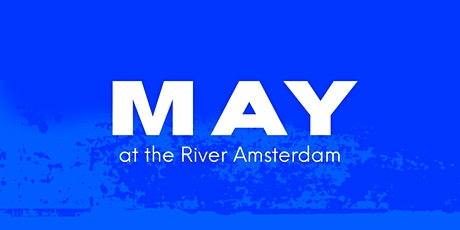 Sundays at the River Amsterdam - May tickets