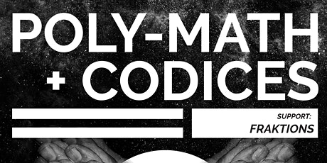 Portals Presents: Poly-Math, Codices (album launch) & Fraktions tickets