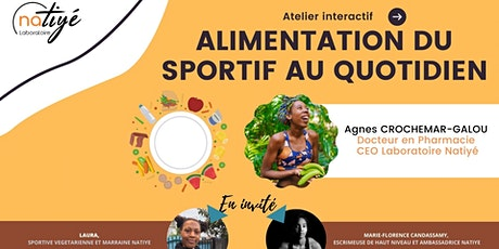 Atelier interactif Laboratoire Natiyé, Alimentation du sportif au quotidien billets