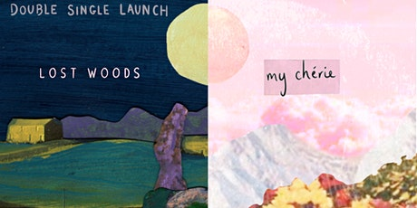 Double Single Launch ~ Lost Woods & My Chérie tickets