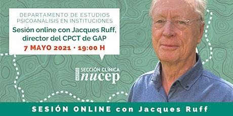 Jacques Ruff, director del CPCT de GAP - SESIÓN ONLINE entradas