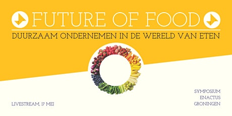 Enactus Symposium - The Future of Food tickets