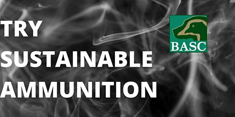 Try Sustainable Ammunition Day - Fennes Shooting School tickets
