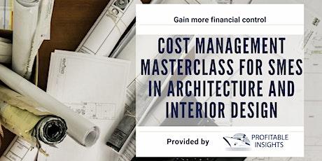 Cost Management Masterclass for SMEs in Architecture and Interior Design biglietti