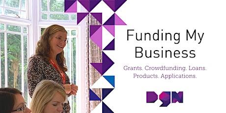 Funding My Business - Webinar - Dorset Growth Hub tickets