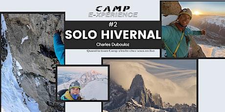 #2 CAMP e-xpérience : Solo hivernal au Drus avec Charles Dubouloz billets