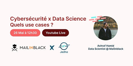 Cybersécurité & Data Science : quels use cases ? - Mailinblack x Jedha biglietti