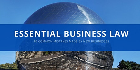Essential Business Law: 10 common mistakes made by new businesses tickets
