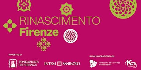 Roadshow di presentazione del bando Rinascimento Firenze biglietti