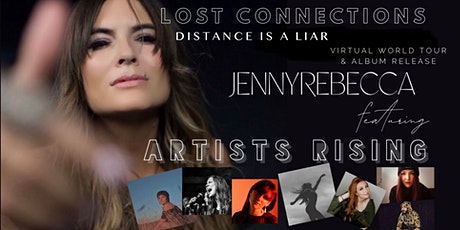 JennyRebecca with ARTISTS RISING; Album Release & Virtual World Tour tickets