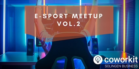 E-Sport Meetup Vol.2 Tickets
