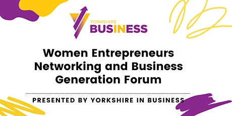 Woman Entrepreneurs Networking and Business Generation Forum Tickets